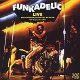 echange, troc Funkadelic - Live (1971)