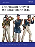 The Prussian Army of the Lower Rhine 1815 (Men-at-Arms)