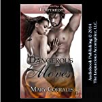 Dangerous Moves | Mary Corrales