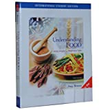 Understanding Food: Principles and Preparation (International Student Edition)