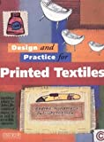 img - for Design and Practice for Printed Textiles by Snelling,Patrick, Snelling, Patrick (1996) Paperback book / textbook / text book