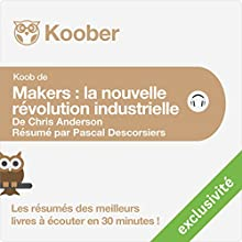 Résumé : Makers : La nouvelle révolution industrielle de Chris Anderson | Livre audio Auteur(s) : Pascal Descorsiers Narrateur(s) : Laurent Jacquet