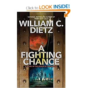 A Fighting Chance (Legion of the Damned 9) - William C. Dietz