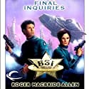 Final Inquiries: BSI Starside, Book 3 (       UNABRIDGED) by Roger MacBride Allen Narrated by Michael Kramer