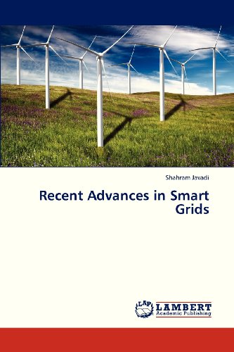 Recent Advances in Smart Grids