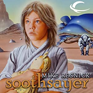 Soothsayer: Oracle Trilogy, Book 1 | [Mike Resnick]