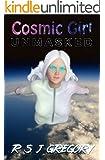Cosmic Girl: Unmasked: A Superhero Novel