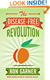 The Disease-Free Revolution