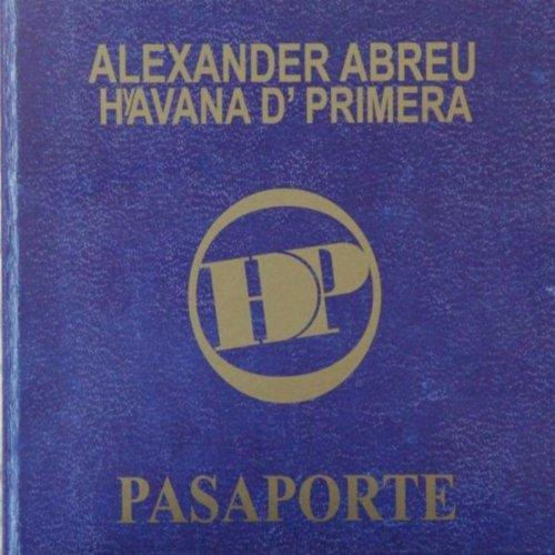 El Paso De La Bailerina - Havana D'Primera