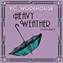 Heavy Weather Audiobook by P. G. Wodehouse Narrated by Jeremy Sinden