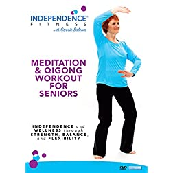 Independence Fitness: Meditation & QiGong Workout for Seniors