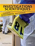 Investigations scientifiques : Les ex...
