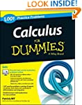 Calculus: 1,001 Practice Problems For...
