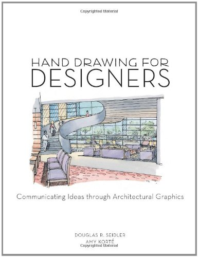 Hand Drawing for Designers: Communicating Ideas through...