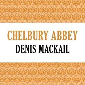 Chelbury Abbey Audiobook