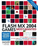 img - for Macromedia Flash MX 2004 Games Most Wanted book / textbook / text book