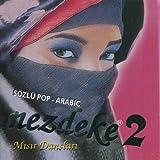 Mezdeke 2 - Sözlü Pop Arabic / Misir Danslari