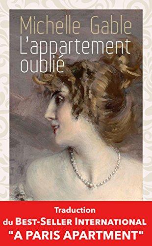 L'appartement oublié: Le célèbre best-seller international désormais traduit en français ! (ROMAN)