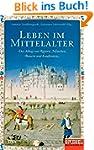Leben im Mittelalter: Der Alltag von...