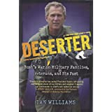 Deserter: Bush's War on Military Families, Veterans, and His Past ~ Ian Williams