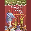 Magic Tree House, Book 25: Stage Fright on a Summer Night (       UNABRIDGED) by Mary Pope Osborne Narrated by Mary Pope Osborne