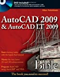 img - for AutoCAD 2009 and AutoCAD LT 2009 Bible (Bible (Wiley)) 1st (first) Edition by Finkelstein, Ellen (2008) book / textbook / text book