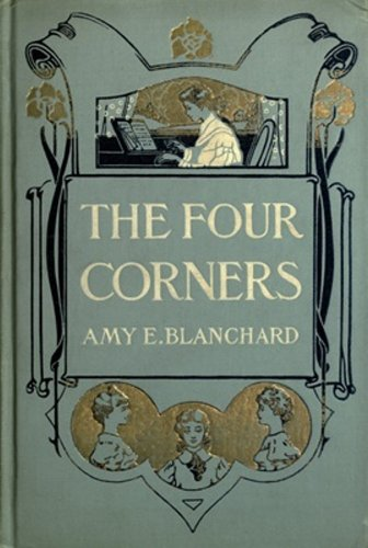 Amy E. Blanchard - The Four Corners (The Corner Series)
