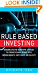 Rule Based Investing: Designing Effec...
