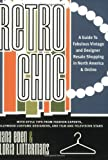 img - for Retro Chic: A Guide to Fabulous Vintage and Designer Resale Shopping in North America and Online by Diana Eden, Gloria Lintermans (2002) Paperback book / textbook / text book