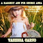 A Raggedy Ann For Georgi Anna: An Amish Romance | Vanessa Carvo