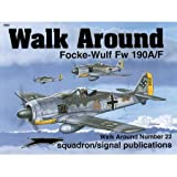 img - for Focke-Wulf Fw 190A/F - Walk Around No. 22 book / textbook / text book