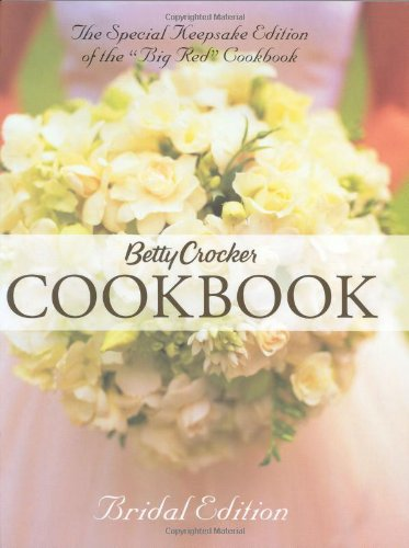 Betty Crocker Cookbook (Bridal Edition) (Betty Crocker New Cookbook)