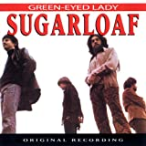 Green-Eyed Lady ~ Sugarloaf