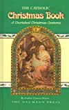 The Catholic Christmas Book