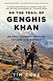 img - for On the Trail of Genghis Khan: An Epic Journey Through the Land of the Nomads book / textbook / text book
