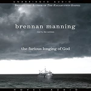Furious Longing of God Audiobook