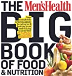 The Men's Health Big Book of Food & N...