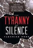 The Tyranny of Silence