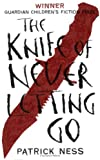 Cover of The Knife of Never Letting Go by Patrick Ness 1406320757