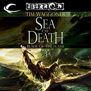 Sea of Death: Eberron: Blade of the Flame, Book 3 | [Tim Waggoner]