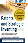 Patents and Strategic Inventing: The...