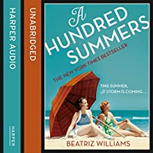 A Hundred Summers (       UNABRIDGED) by Beatriz Williams Narrated by Kathleen McInerney