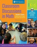 img - for Classroom Discussions In Math: A Teacher's Guide for Using Talk Moves to Support the Common Core and More, Grades K-6: A Multimedia Professional Learning Resource, 3rd Edition 3 Pap/Cdr by Chapin, Suzanne H., O'Connor, Catherine, Anderson, Nancy Can (2013) Paperback book / textbook / text book