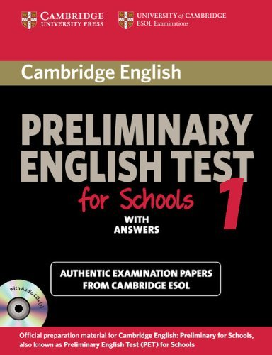 Cambridge Preliminary English Test for Schools 1 Student's Book with Answers: Official Examination Papers from University of Cambridge ESOL Examinations (CD not included) (PET Practice Tests)