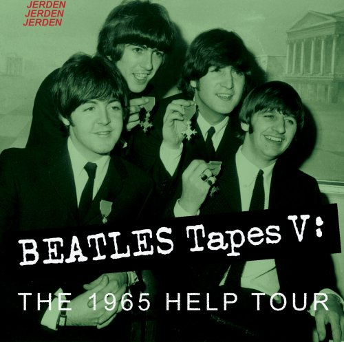 Beatles Tapes 5: The 1965 Help Tour (Beatles)