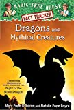 img - for Dragons and Mythical Creatures (Magic Tree House (R) Fact Tracker) book / textbook / text book