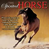 The Spirited Horse 2015 Wall Calendar