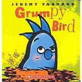 Grumpy Birdby Jeremy Tankard
