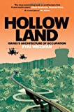 Hollow Land: Israel's Architecture of Occupation