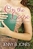 On the Loose (A Katie Parker Production) (Volume 2)